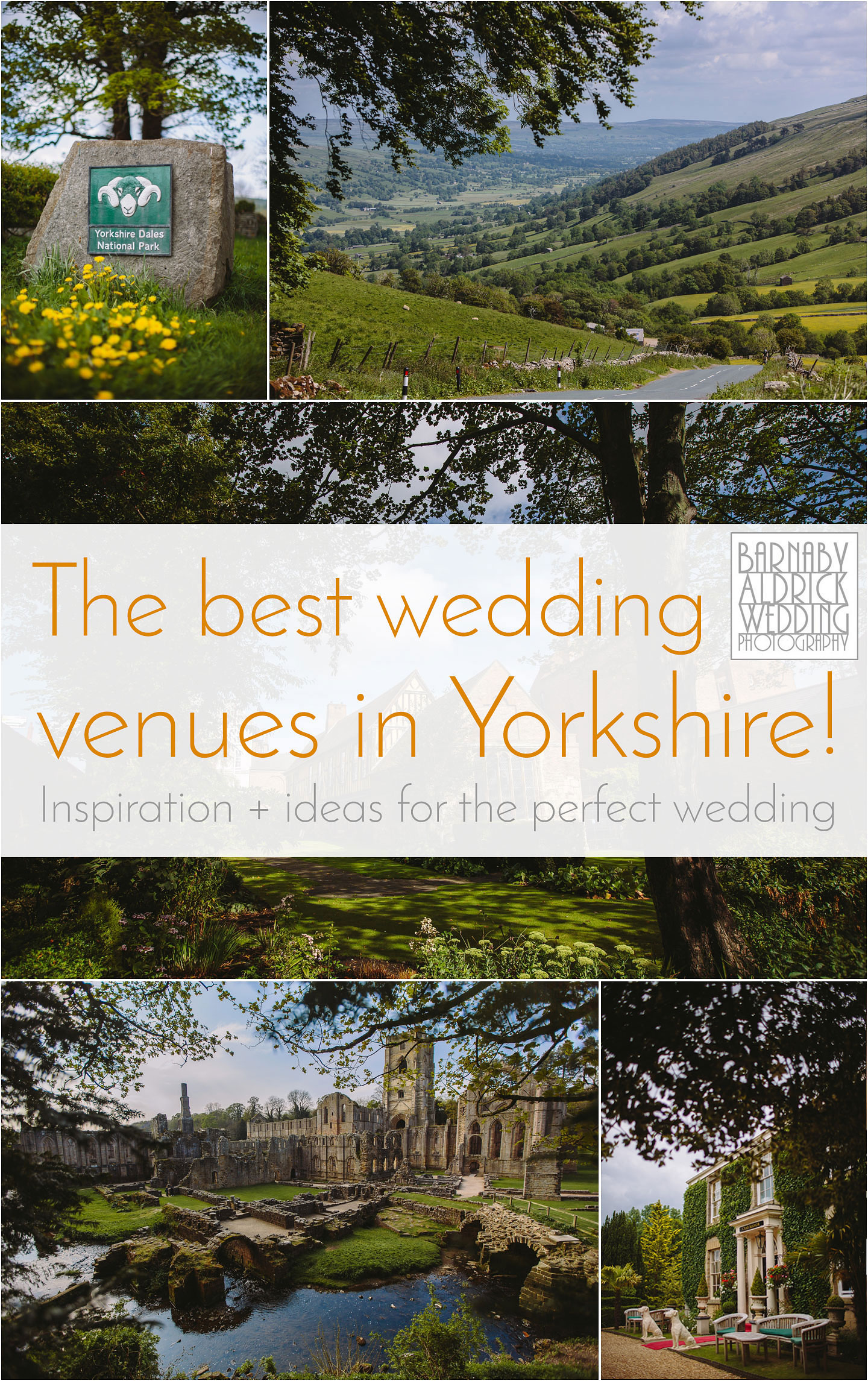 The best wedding venues in Yorkshire, inspiration and ideas for the perfect Yorkshire Wedding