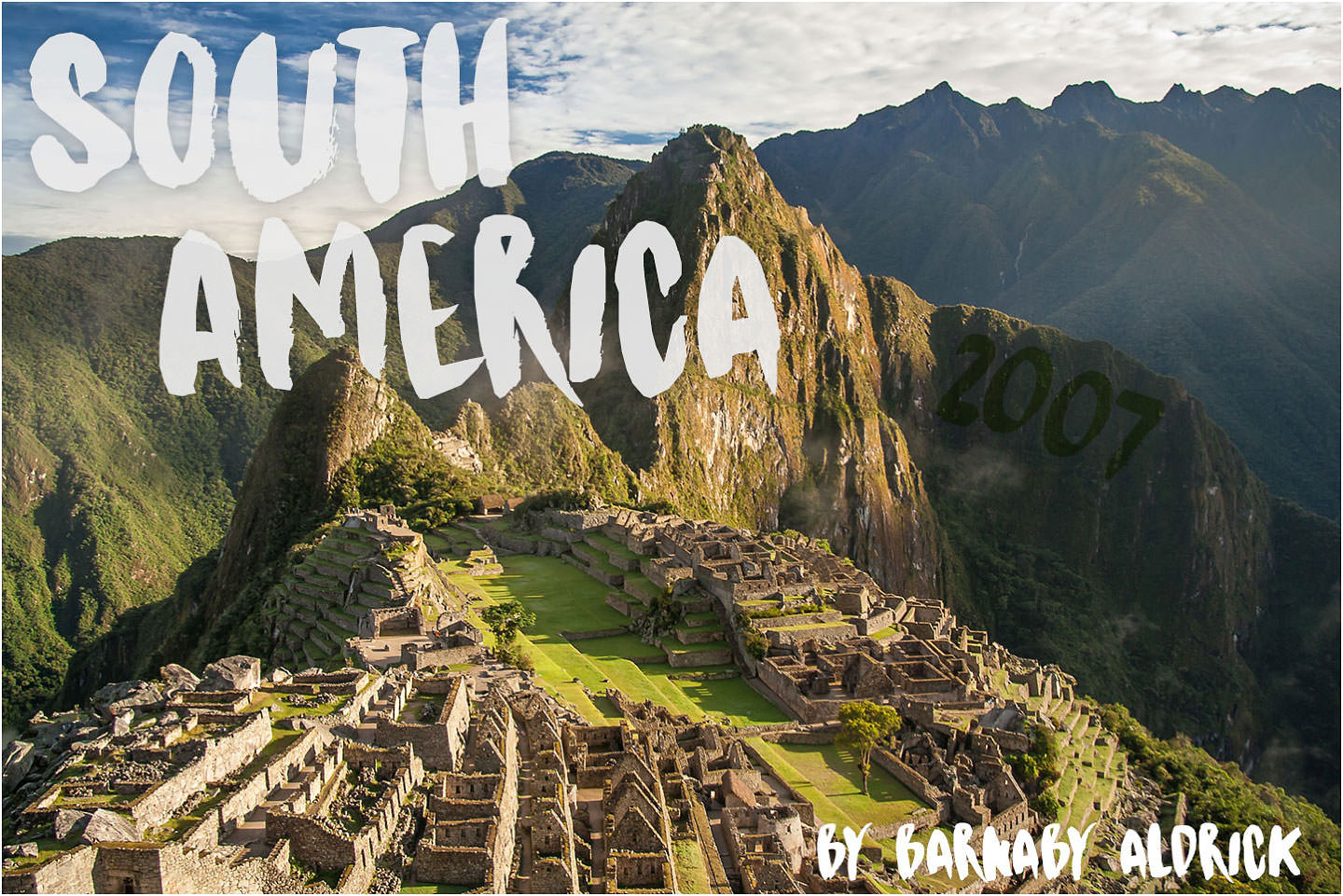 South America Travel Photos, Maccu Piccu Photos, Peru, Inca Trail